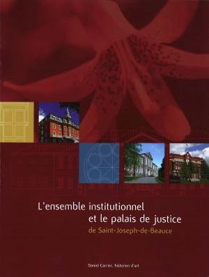 Ensemble institutionnel et le palais de justice